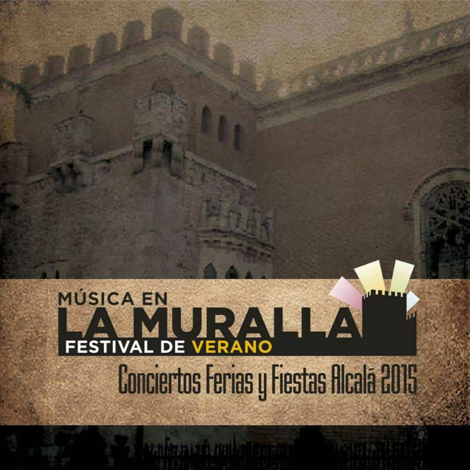 MUSICA EN LA MURALLA 2015 - ALCALA DE HENARES